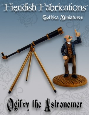 Fiendish Fabrications - Ogilvy the Astronomer