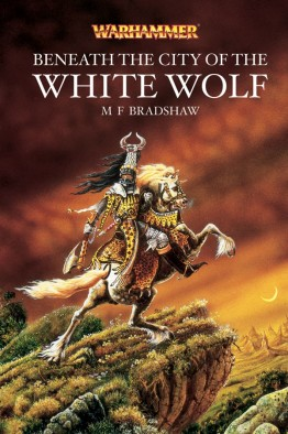 Black Library - Beneath the City of the White Wolf