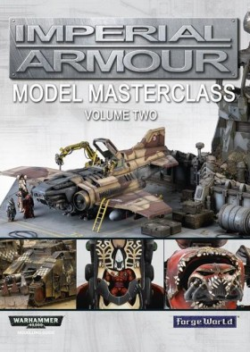 Forge World - Imperial Armour Model Masterclass Volume 2