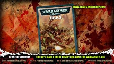The Guys Make a Cheap 1850pt Ork Army for Warhammer 40K