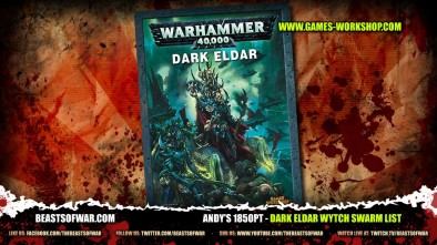 Andy's 1850pt Dark Eldar Wytch Swarm List