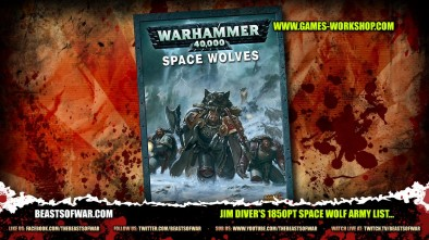Jim Diver's 1850pt Space Wolf Army List... Will Darrell be Impressed?