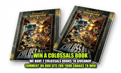 Win a Warmachine Colossals Book Simply by Commenting