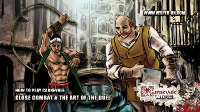 How to Play Carnevale: Close Combat & the Art of the Duel