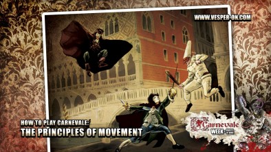 How to Play Carnevale: The Principles of Movement
