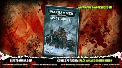 Codex Spotlight: Space Wolves in 6th Edition