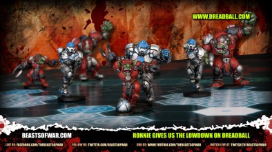 Ronnie gives us the Lowdown on Dreadball 3