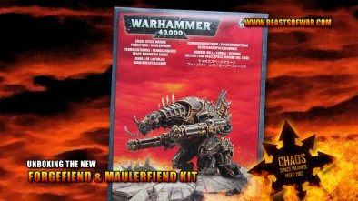Unboxing the Forgefiend & Maulerfiend Kit