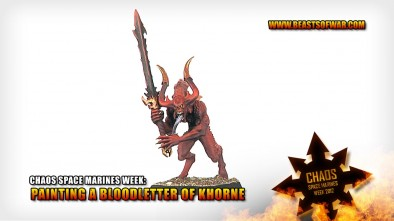 Chaos Space Marine Week: Painting a Bloodletter of Khorne