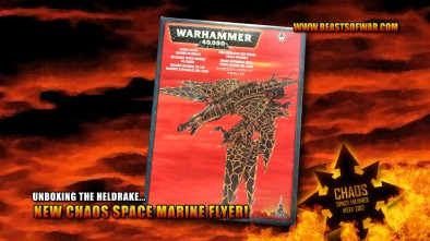 Unboxing the Heldrake... New Chaos Space Marine Flyer!