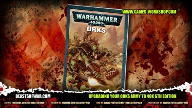 Upgrading Your Orks Army to 40K 6th Edition