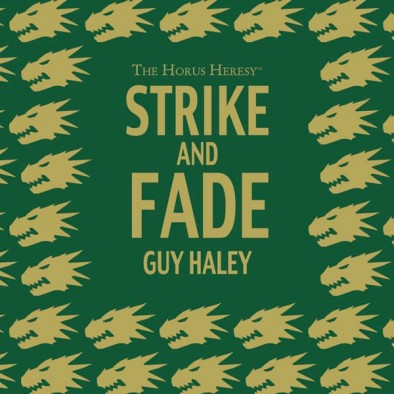 Strike and Fade