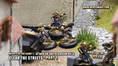 Mercs Intro Game 1 - Attack On South African Villa - Clear the Streets Part 1