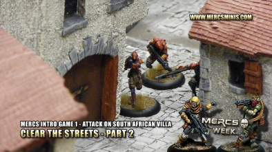 Mercs Intro Game 1 - Attack On South African Villa - Clear the Streets Part 2