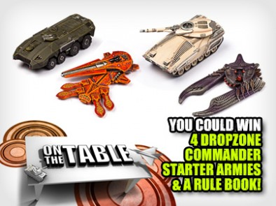 You could win  4 Dropzone  Commander  starter armies  & a rule book!
