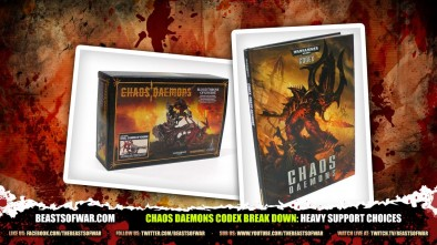Chaos Daemons Codex Break Down: Heavy Support Choices