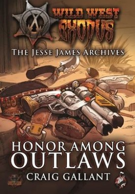 Honor Amongst Outlaws