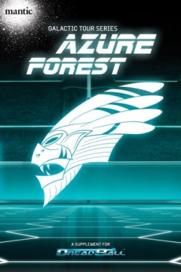 Galactic Tour Azure Forest