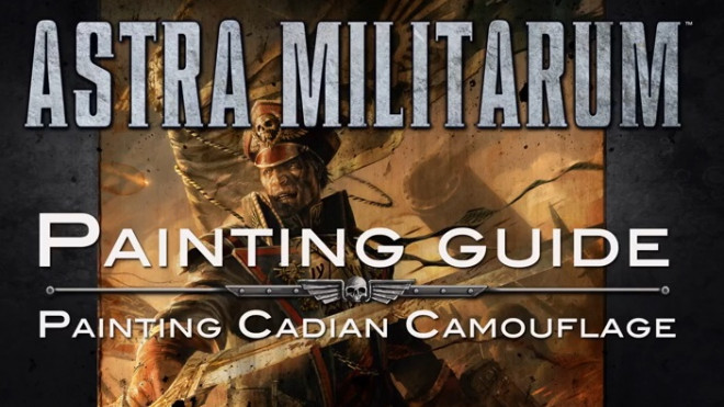 Games Workshop Painting Tutorial: Cadian Camouflage