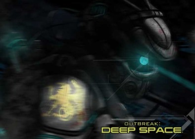 Outbreak Deep Space
