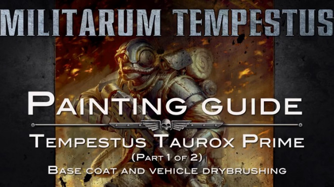 Games Workshop Painting Tutorial: Taurox Prime Part 1