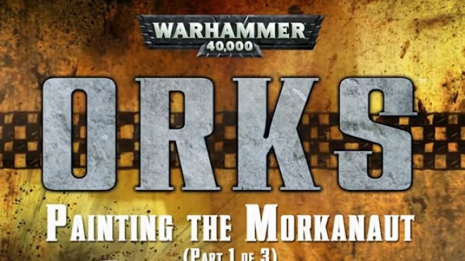 Games Workshop Painting Tutorial: Morkanaut Part One!