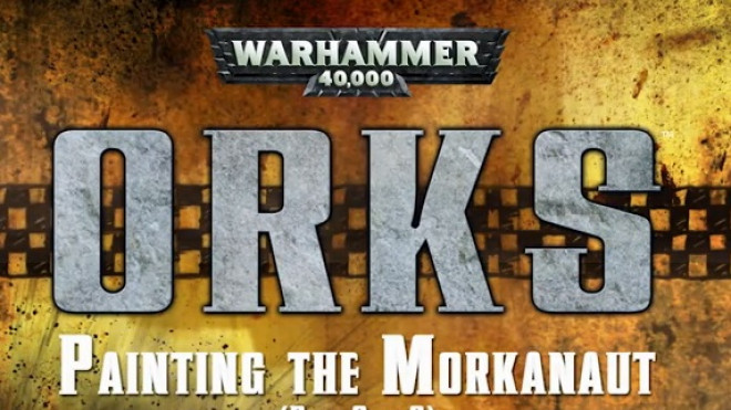 Games Workshop Painting Tutorial: Morkanaut Part Two!