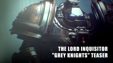 "The Lord Inquisitor - ""Grey Knights"" Teaser"