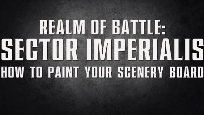 Games Workshop Painting Tutorial: Sector Imperialis Boards