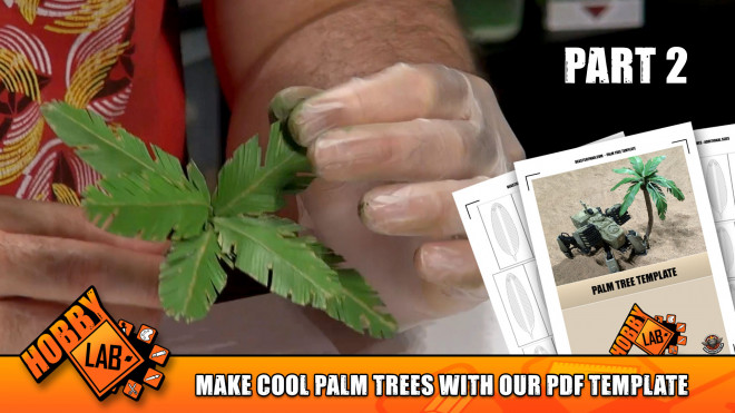 Hobby Lab: Make Cool Palm Trees With Our PDF Template Part 2