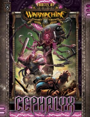 Forces of Warmachine - Cephalyx