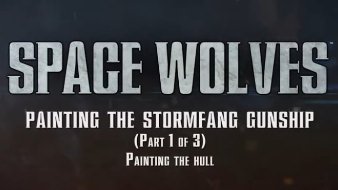 Games Workshop Painting Tutorial: Stormfang Part 1