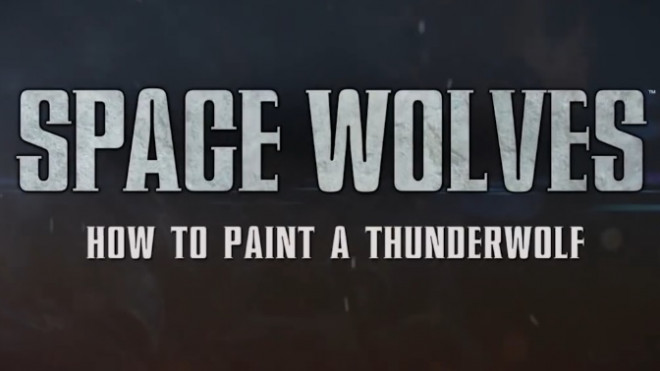Games Workshop Painting Tutorial: How To Paint Thunderwolves!