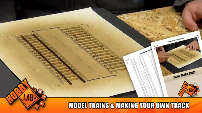Hobby Lab: Model Trains in Wargaming & Making Your Own Track