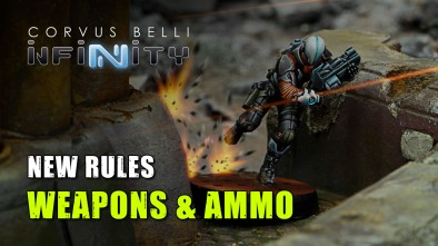 Infinity 3rd Edition Week - New Rules: Weapons & Ammo