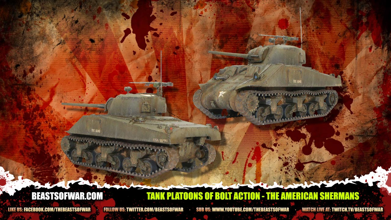 Unboxing: Tank Platoons Of Bolt Action – Part 1 The American