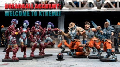 DreadBall Academy: Welcome to Xtreme!