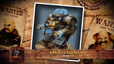 Wild West Exodus Faction Chats: The Union Nikola Tesla & Construct