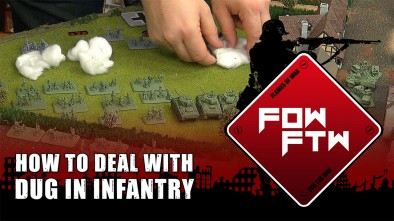 Flames of War FTW: How To Deal With Dug In Infantry