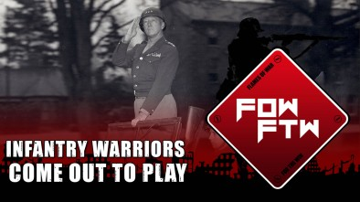 FoW FTW: Infantry Warriors Come Out To Play