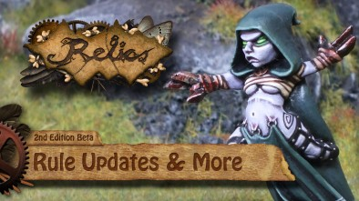 Relics 2nd Edition Beta - Rule Updates & More