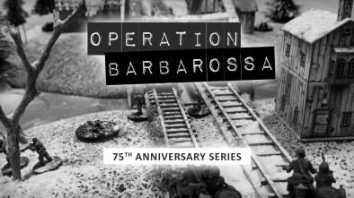 Barbarossa 1941 – USSR Invaded 75th Anniversary Series [Part Five]