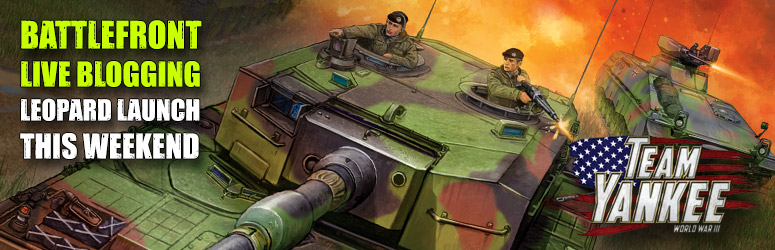 Team Yankee Leopard Launch Blog – The Germans Are Coming!