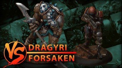 Dawn Of The Dark Age: Dragyri vs Forsaken 300 Point Battle