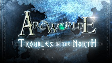 ArcWorlde Troubles In The North