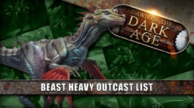 Dawn Of The Dark Age: How To Run A Beast Heavy Outcast List (Outcasts VS Shadow Cast Dragyri)