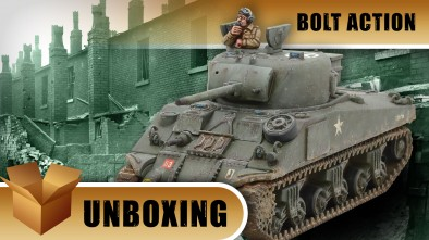 Bolt Action Unboxing: Sherman VC Firefly