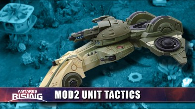 Antares Rising: MOD2 Unit Tactics