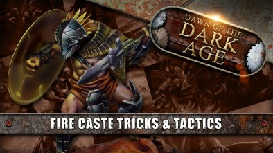 Dawn Of The Dark Age: Dragyri Show Down - Fire Caste Tricks & Tactics