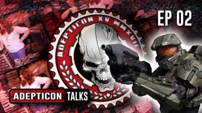 Adepticon Talks 2017 EP02